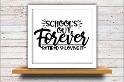 Teacher SVG DXF JPEG Silhouette Cameo Cricut Retired School Product Image 2