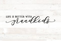 Life is better with grandkids - grandchildren svg png sign Product Image 2