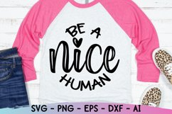 Be A Nice Human Svg, Kindness Svg. Be Kind Svg Product Image 3