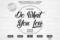 Always Do What You Love Design for T-Shirt, Hoodies Product Image 1