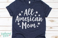 All American Mom - A 4th of July SVG Cut File Product Image 2