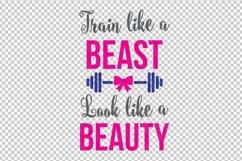 Train like a beast look like a beauty SVG, Fitness svg dxf Product Image 2