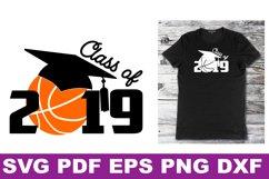 SVG Basketball Senior gift shirt printable Class of 2019 Svg Product Image 3