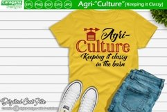 "Agri-""Culture"" - Keeping it Classy Product Image 3"