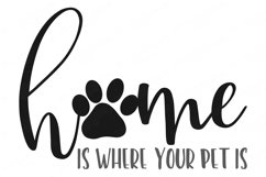 Home Is Where Your Pet Is - Cutting File and Printable Product Image 2