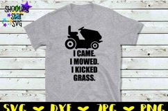I Came I Mowed I Kicked Grass - Father's Day SVG Product Image 2