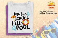 Bye bye school Hello pool svg Last day of scholl svg Graduation svg School svg Iron on transfer DXF JPG Clipart Cut files cricut Silhouette Product Image 2
