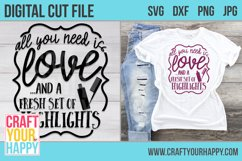 All You Need Is Love And Fresh Set Of Highlights - Cut File Product Image 2
