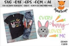 Every Bunny Loves Me Easter SVG Product Image 1
