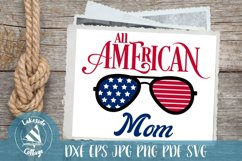 All American Mom - 4th of July svg - Memorial Day svg Product Image 1