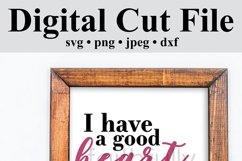 I have a good heart, but this mouth. svg cut file funny Product Image 5