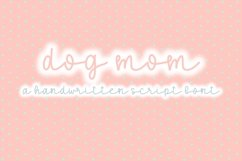 Dog Mom | A Fun Script Font | Hand Lettered Product Image 1