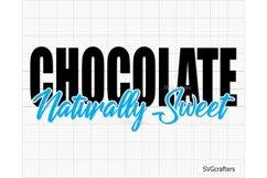 Chocolate Naturally Sweet SVG, melanin svg, black woman svg Product Image 3
