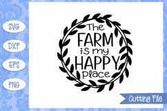 The farm is my happy place SVG File Product Image 1