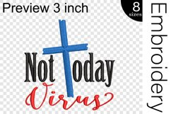 Not Today Virus - Embroidery Files - 1478e Product Image 2