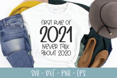 First Rule Of 2021 - New Years SVG Cut File Product Image 1