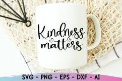 Kindness Matters Svg, Be Kind Svg, Kindness Svg Product Image 4