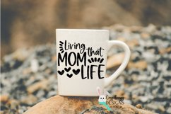 Living that Mom Life SVG - Mother's Day SVG Product Image 3