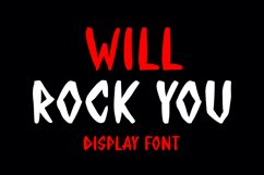 WILL ROCK YOU - Display Font Product Image 1