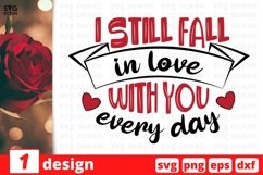 I Still Fall In Love With You SVG Cut File | Valentines Day Product Image 1
