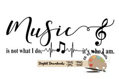 Music is not what I do it's who I am svg cut file musician Product Image 3