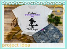 Underestimate Me funny sassy sarcastic witch t - shirt quote Product Image 6