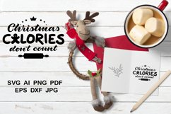 Christmas quotes SVG. Christmas calories don't count. Product Image 1