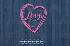 Heart Love SVG. Valentine SVG. love svg. Product Image 1