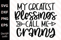 My Greatest Blessings Call Me Granny SVG Product Image 1