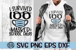 I Survived 100 MASKED School Days -SVG PNG EPS DXF Product Image 2