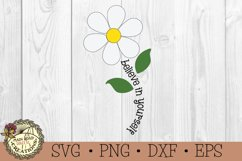 Believe in Yourself-Spring Flower SVG-Inspirational Words Product Image 3