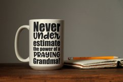 Never underestimate the power of a praying grandma svg Product Image 3