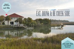 Eat, Drink and be Creek Side SVG, Cabin Kitchen Decor Product Image 3