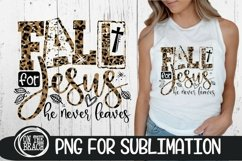 Fall For Jesus - He Never Leaves - PNG LEOPARD SUBLIMATION Product Image 1