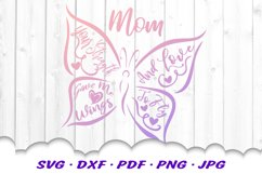 Mother's Day Butterfly Quote SVG DXF Cut Files Product Image 3