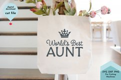 Worlds Best Aunt, Aunty SVG Cut File Product Image 1