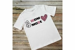 Mother Day Saying SVG. Peace, Love, Mom SVG. Mom Mode Quotes Product Image 2