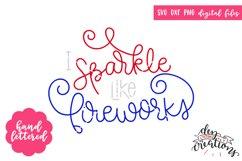 I Sparkle Like Fireworks - Hand Lettered - SVG DXF PNG Product Image 1
