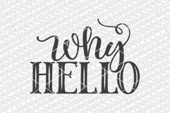 Why Hello SVG | Farmhouse Sign | DXF and More Product Image 2