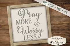 Pray More Worry Less SVG DXF Cut File Product Image 1