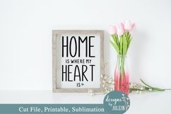 Home is where my heart is SVG, Sublimation, Printable Product Image 2