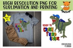 T-Rex Dinosaur Ready To Crush Third Grade Sublimation Product Image 1