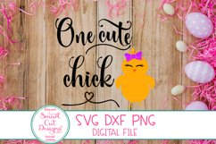 One Cute Chick SVG, Easter Girl SVG, Easter SVG,DXF,Girl SVG Product Image 3
