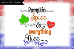 Text cutting file Pumpkin Spice and Everything Nice Product Image 1