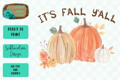 It's Fall Y'All Pumpkin Sublimation Design Product Image 1