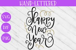 New Year SVG - Happy New Year Hand-Lettered Cut File Product Image 2