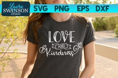 Love and Kindness SVG Cut File   Motivational SVG Cut File Product Image 1