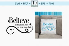 Believe in Yourself as Much as I Do, An Inspirational SVG Product Image 1