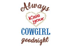 Always Kiss Cowboy Cowgirl Goodnight Embroidery Designs Product Image 3