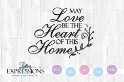 Love be the heart of this home // SVG Quote Design Product Image 1